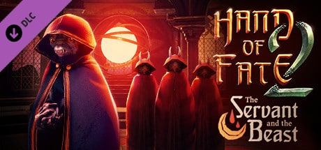 Hand of Fate 2 – The Servant and the Beast