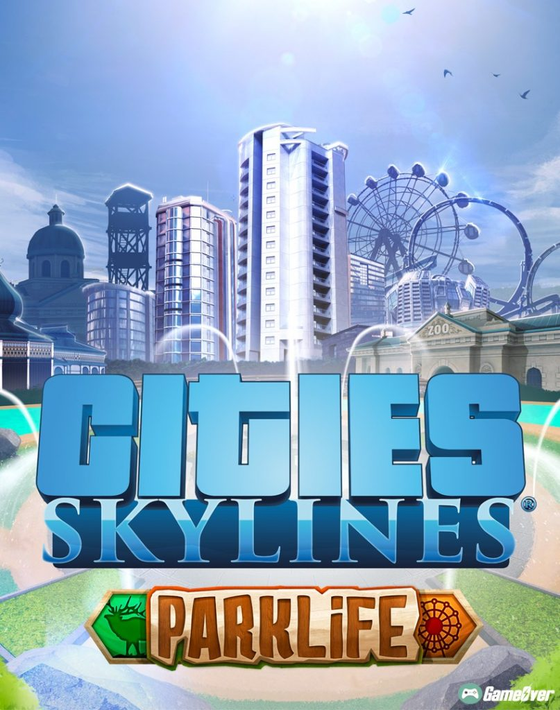 CITIES: SKYLINES – PARKLIFE (ALL DLCS)
